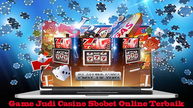 Game Judi Casino Sbobet Online Terbaik