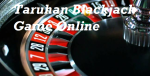 Taruhan Blackjack Game Online