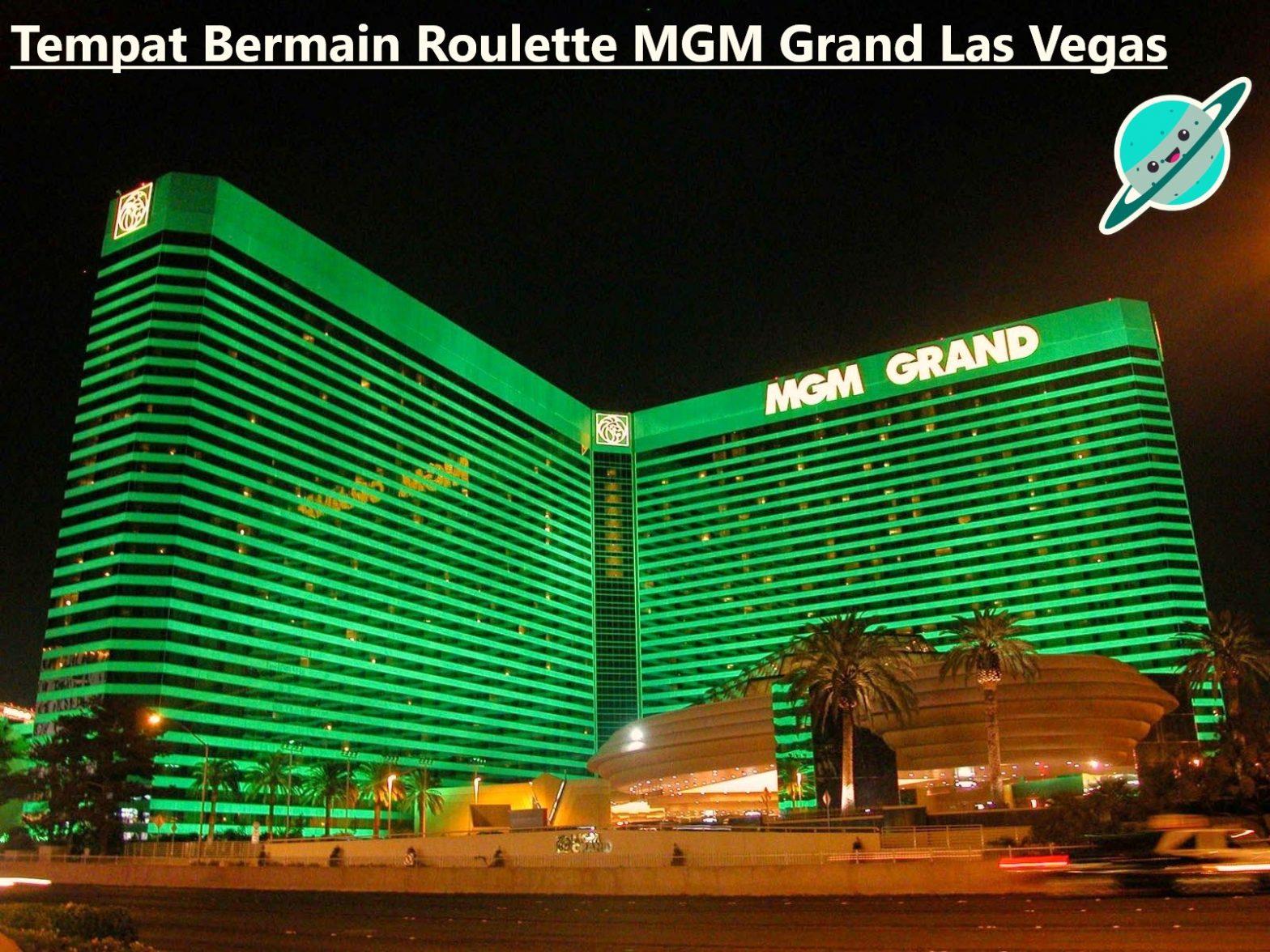 Tempat Bermain Roulette MGM Grand Las Vegas